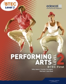 BTEC Level 2 First Performing Arts Student Book, Paperback Book