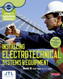 NVQ/SVQ Diploma Installing Electrotechnical Systems and Equipment Candidate Handbook B : Level 3, Paperback Book