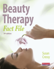 Beauty Therapy Fact File : Student Book, Paperback Book