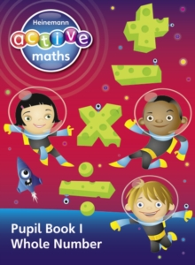 Heinemann Active Maths - Second Level - Exploring Number - Pupil Book 1 - Whole Number, Paperback Book