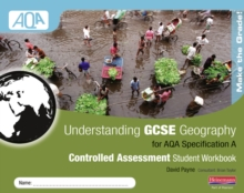 Understanding GCSE Geography AQA A Controlled Assessment Workbook, Spiral bound Book