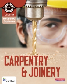 NVQ/SVQ Diploma Carpentry and Joinery Candidate Handbook : Level 3, Paperback Book