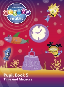 Heinemann Active Maths - Second Level - Beyond Number - Pupil Book 5 - Time and Measure, Paperback Book