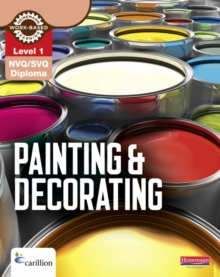 NVQ/SVQ Diploma Painting and Decorating Candidate Handbook : Level 1, Paperback Book
