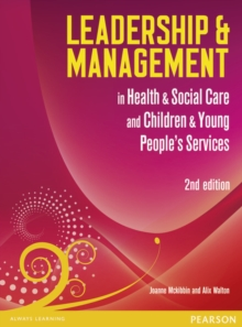 Leadership and Management in Health and Social Care : NVQ/SVQ Level 5, Paperback Book