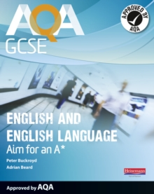 AQA GCSE English and English Language Student Book: Aim for an A*, Paperback Book