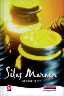 Silas Marner : The Weaver of Raveloe The Weaver of Raveloe, Hardback Book