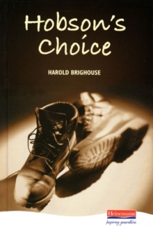 Hobson's Choice, Hardback Book