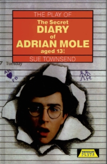 "The Play of ""The Secret Diary of Adrian Mole"", Hardback Book"