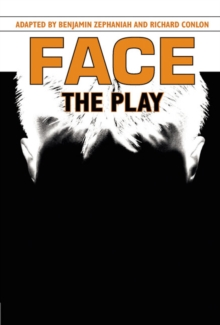 Face : The Play, Hardback Book
