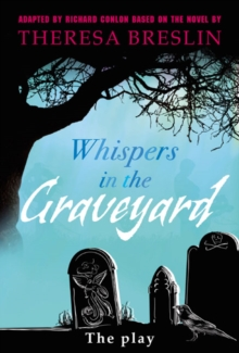 Whispers in the Graveyard Heinemann Plays : The Play, Hardback Book
