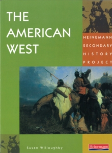 Heinemann Secondary History Project: American West, Paperback Book