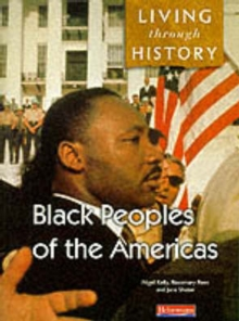 Living Through History: Core Book. Black Peoples of the Americas, Paperback Book