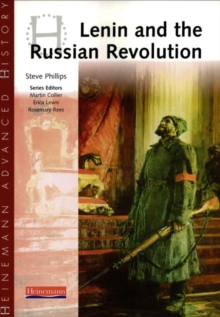 Heinemann Advanced History: Lenin and the Russian Revolution, Paperback Book