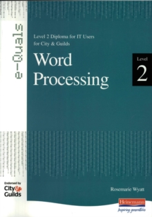 e-Quals Level 2 Office XP Word Processing : Level 2 Diploma for IT Users for City & Guilds, Paperback Book