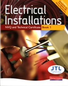 Electrical Installations NVQ and Technical Certificate Book 1, Paperback Book