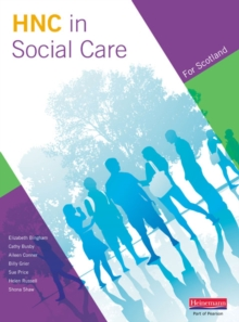 Higher National Certificate in Social Care Student Book : For Scotland, Paperback Book