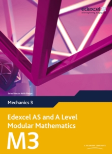 Edexcel AS and A Level Modular Mathematics Mechanics 3 M3, Mixed media product Book