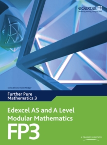 Edexcel AS and A Level Modular Mathematics Further Pure Mathematics 3 FP3 : 3, Mixed media product Book