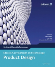 A Level Design and Technology for Edexcel: Product Design: Resistant Materials, Paperback Book