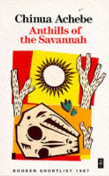 Anthills of the Savannah, Paperback Book