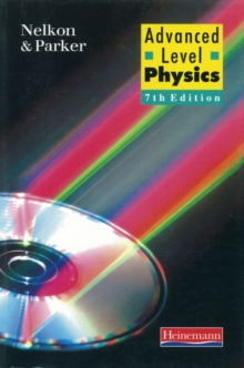 Advanced Level Physics, Paperback Book