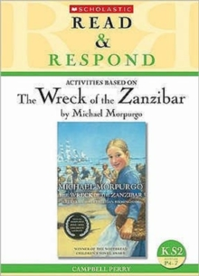 The Wreck of the Zanzibar : KS2, Paperback Book