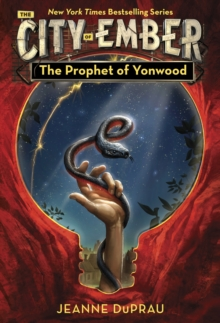 The Prophet of Yonwood : Book of Ember 3, Paperback Book