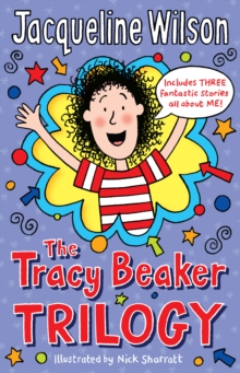 The Tracy Beaker Trilogy, Paperback Book