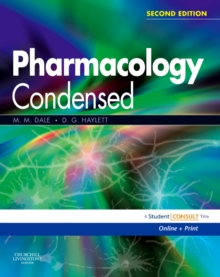 Pharmacology Condensed : With STUDENT CONSULT Online Access, Paperback Book