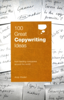 100 Great Copywriting Ideas : From Leading Companies Around the World, Paperback Book