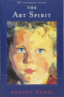 The Art Spirit, Paperback Book