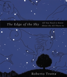 The Edge of the Sky : All You Need to Know About the All-There-is, Hardback Book
