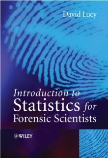 Introductory Statistics for Forensic Scientists, Paperback Book
