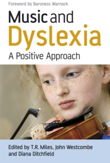 Music and Dyslexia : A Positive Approach, Paperback Book