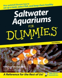 Saltwater Aquariums for Dummies, 2nd Edition, Paperback Book