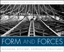 Form and Forces : Designing Efficient, Expressive Structures, Hardback Book