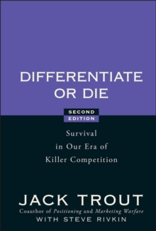 Differentiate or Die : Survival in Our Era of Killer Competition, Hardback Book
