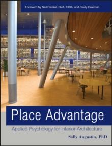 Place Advantage : Applied Psychology for Interior Architecture, Hardback Book