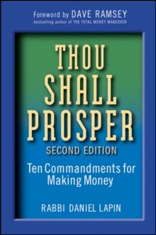 Thou Shall Prosper Second Edition : Ten Commandments for Making Money, Hardback Book