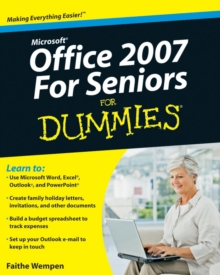 Microsoft Office 2007 for Seniors For Dummies, Paperback Book