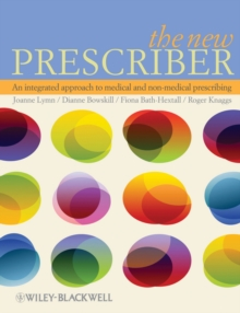 The New Prescriber : An Integrated Approach to Medical and Non-Medical Prescribing, Paperback Book
