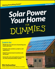 Solar Power Your Home for Dummies, 2nd Edition, Paperback Book