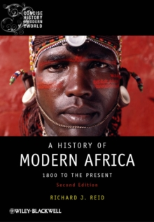 A History of Modern Africa : 1800 to the Present, Paperback Book