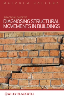 Practical Guide to Diagnosing Structural Movement in Buildings, Paperback Book
