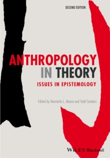 Anthropology in Theory : Issues in Epistemology, Paperback Book