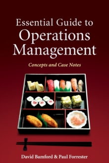 Essential Guide to Operations Management : Concepts and Case Notes, Paperback Book