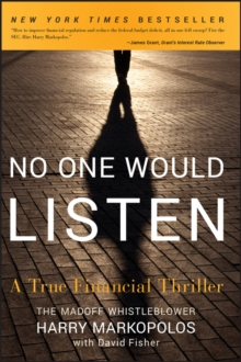 No One Would Listen : A True Financial Thriller, Paperback Book