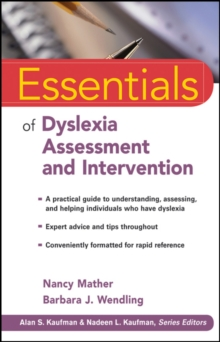 Essentials of Dyslexia Assessment and Intervention, Paperback Book