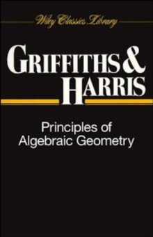 Principles of Algebraic Geometry, Paperback Book